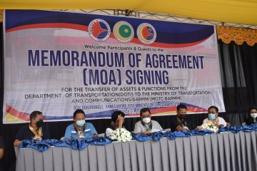 MEMORANDUM AGREEMENT SIGNING for the transfer of assets and functions from the Department of Transportation(DOTr) to the Ministry of Transportation and Communications(MOTC)-BARMM
